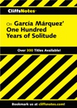 CliffsNotes on Garcia Marquez' One Hundred Years of Solitude