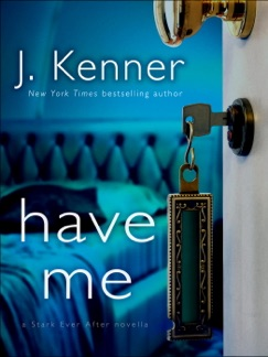 Have Me: A Stark Ever After Novella E-Book Download