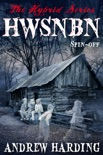 The Hybrid Series: Spin-off HWSNBN (He Who Shall Not Be Named) book summary, reviews and download