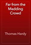 Far from the Madding Crowd book summary, reviews and download