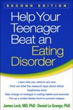 Help Your Teenager Beat an Eating Disorder, Second Edition book summary, reviews and download