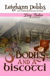 3 Bodies and a Biscotti book summary, reviews and downlod