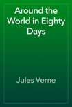 Around the World in Eighty Days book summary, reviews and download