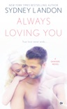 Always Loving You book summary, reviews and downlod