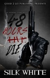 48 Hours to Die: An Anthony Stone Novel book summary, reviews and download