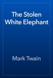 The Stolen White Elephant book summary, reviews and downlod