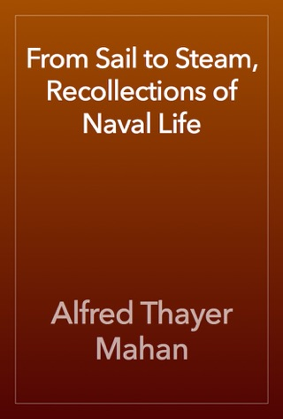 From Sail to Steam, Recollections of Naval Life by Public Domain book summary, reviews and downlod