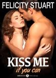 Kiss me (if you can) – Volumen 1 resumen del libro