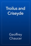 Troilus and Criseyde book summary, reviews and download