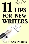 11 Tips For New Writers book summary, reviews and download
