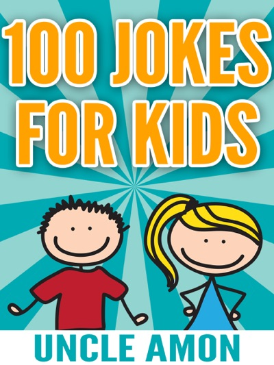 100 Jokes for Kids by Uncle Amon Book Summary, Reviews and E-Book Download
