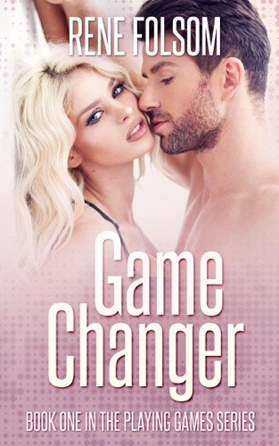 Game Changer by Rene Folsom E-Book Download