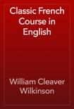 Classic French Course in English book summary, reviews and download