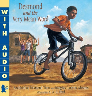 Desmond and the Very Mean Word by Candlewick Press, Inc. book summary, reviews and downlod