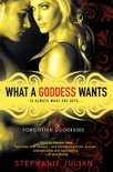What a Goddess Wants book summary, reviews and downlod