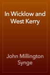 In Wicklow and West Kerry book summary, reviews and download