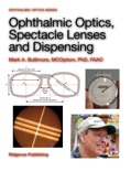 Ophthalmic Optics, Spectacle Lenses and Dispensing book summary, reviews and download
