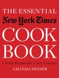 The Essential New York Times Cookbook: Classic Recipes for a New Century (First Edition)