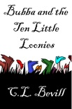 Bubba and the Ten Little Loonies book summary, reviews and downlod