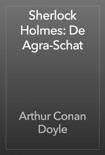 Sherlock Holmes: De Agra-Schat book summary, reviews and downlod
