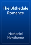 The Blithedale Romance book summary, reviews and downlod