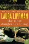 The Most Dangerous Thing book summary, reviews and downlod