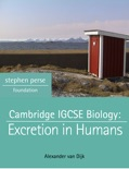 Cambridge IGCSE Biology: Excretion in Humans book summary, reviews and download
