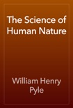 The Science of Human Nature book summary, reviews and download