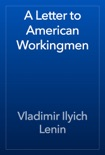 A Letter to American Workingmen book summary, reviews and download