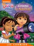 ¡Conoce a Naiya! Lee Conmigo Libro de Cuentos (Dora and Friends) book summary, reviews and downlod