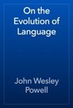 On the Evolution of Language book summary, reviews and download
