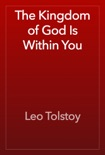 The Kingdom of God Is Within You resumen del libro