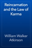 Reincarnation and the Law of Karma book summary, reviews and download