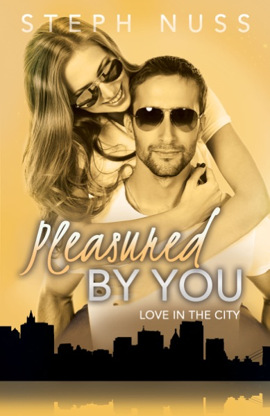 Pleasured By You by Steph Nuss Book Summary, Reviews and E-Book Download