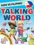 Kids vs Filipino: Talking World (Enhanced Version) book summary, reviews and downlod