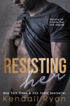 Resisting Her book summary, reviews and downlod