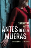 Antes de que mueras book summary, reviews and downlod