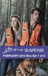 Love Inspired Suspense February 2015 - Box Set 1 of 2 book summary, reviews and downlod