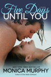Five Days Until You book summary, reviews and downlod