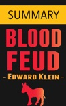 Blood Feud: The Clintons vs. the Obamas -- Summary book summary, reviews and downlod
