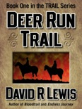 The Deer Run Trail book summary, reviews and download