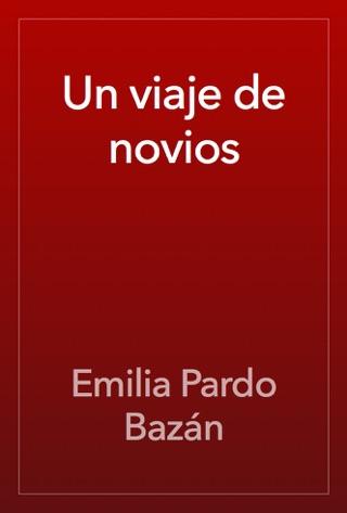 Un viaje de novios by Public Domain book summary, reviews and downlod