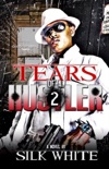 Tears of a Hustler PT 2 book summary, reviews and download