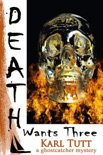 Death Wants Three book summary, reviews and download