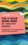 A Joosr Guide to... The 4-Hour Work Week by Timothy Ferriss book summary, reviews and downlod