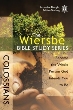 The Wiersbe Bible Study Series: Colossians E-Book Download