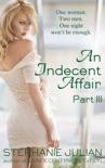 An Indecent Affair Part III book summary, reviews and downlod