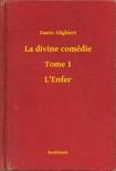 La divine comédie - Tome 1 - L'Enfer resumen del libro