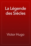 La Légende des Siècles book summary, reviews and downlod