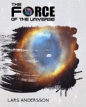 The Force Of The Universe book summary, reviews and download